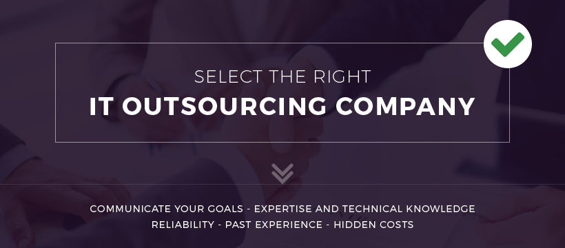 Select The Right IT Outsourcing Company