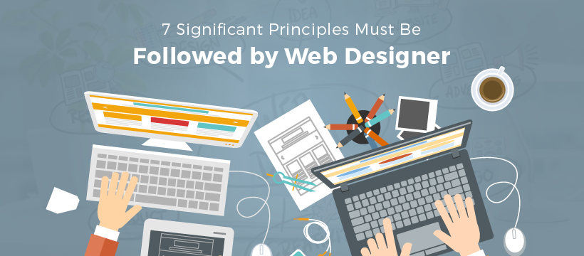 Significant Principles Followed by Web Designer