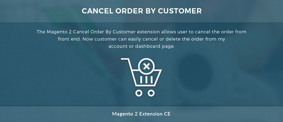Cancel Order By Customer Magento 2 extension