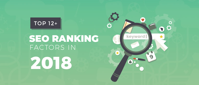 12 SEO Ranking Factors 2018