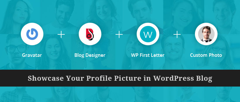 Showcase your Profile pic in WordPress Blog