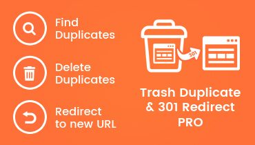 Trash Duplicate and 301 Redirect PRO WordPress Plugin