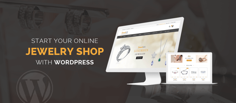 Start Online Jewelry Shop with WordPress