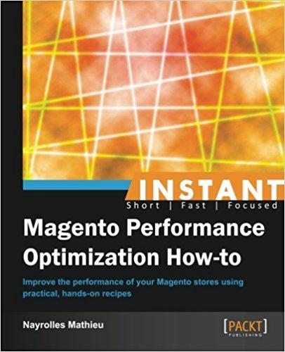 Instant Magento Performance Optimization
