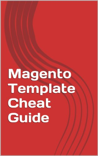 Magento Template Cheat Guide