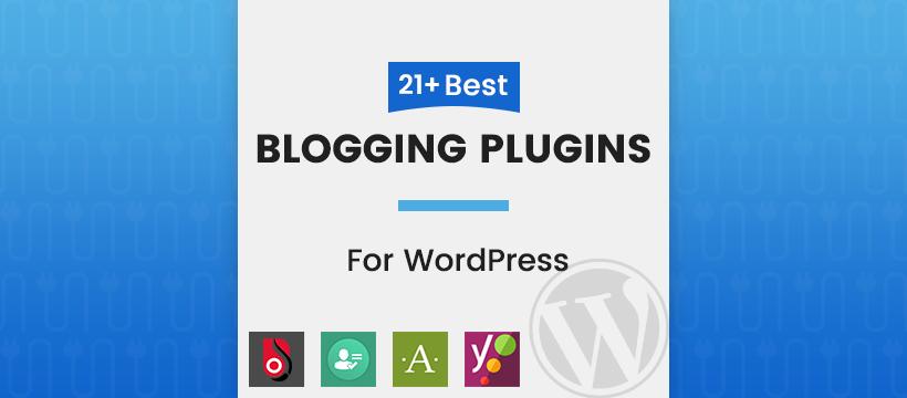 Best Blogging Plugins For WordPress