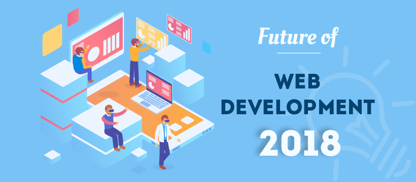 Future of Web Development 2018