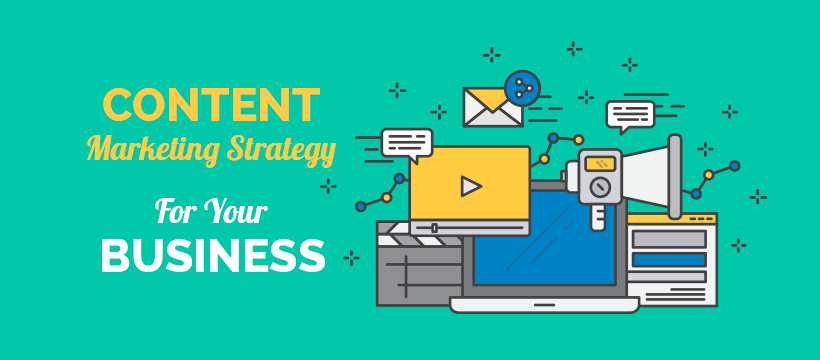 why your business needs content marketing strategy