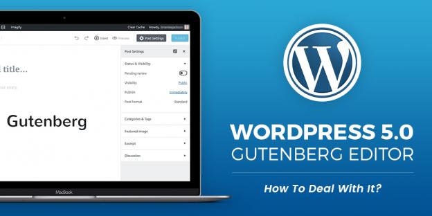WordPress 5.0 - Gutenberg Editor