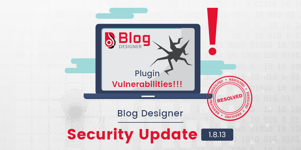 Blog Designer Security Update 1.8.13