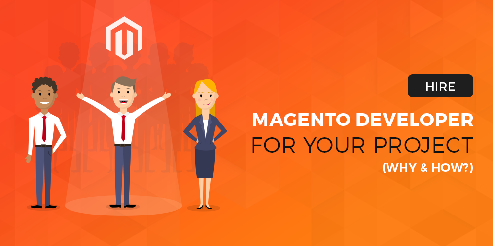 Hire Magento Developers for Your Project