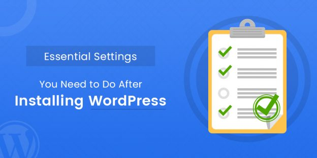 What To Do After Installing WordPress