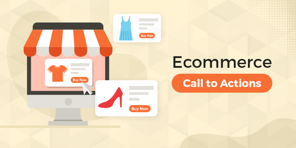 Ecommerce Call To Action
