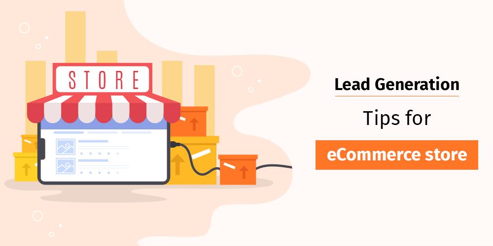 Ecommerce Lead Generation Techniques