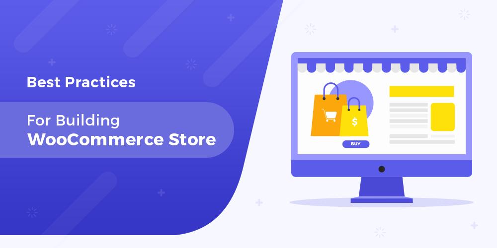 WooCommerce Best Practices