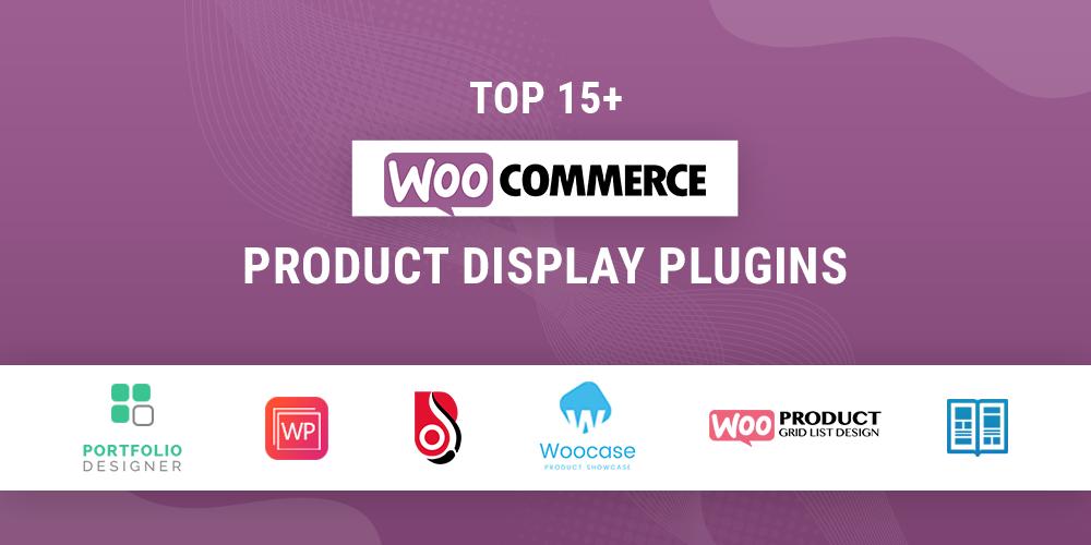 WooCommerce Product Display Plugins