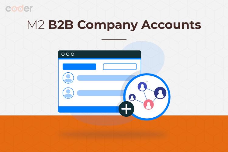 magento-2-b2b-company-account