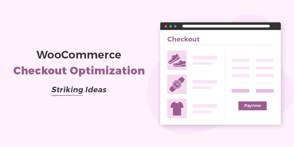 WooCommerce checkout optimization
