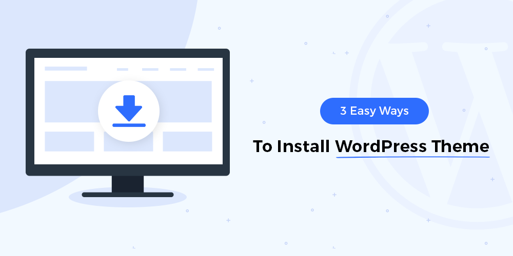 easy ways to install WordPress theme