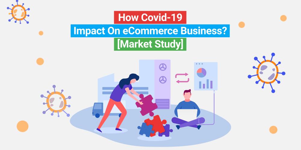 Coronavirus Impact On eCommerce