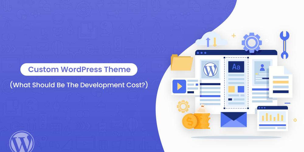 custom wordpress theme cost