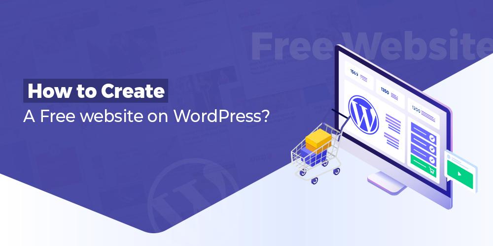 Create A Free WordPress Website