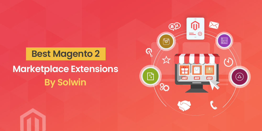 Magento 2 Marketplace Extensions By Solwin