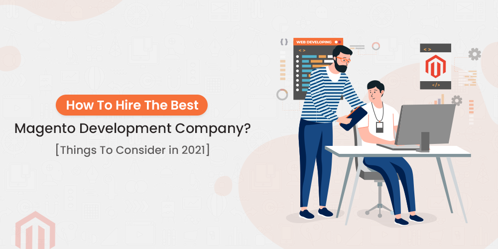 Hire Best Magento Development Company