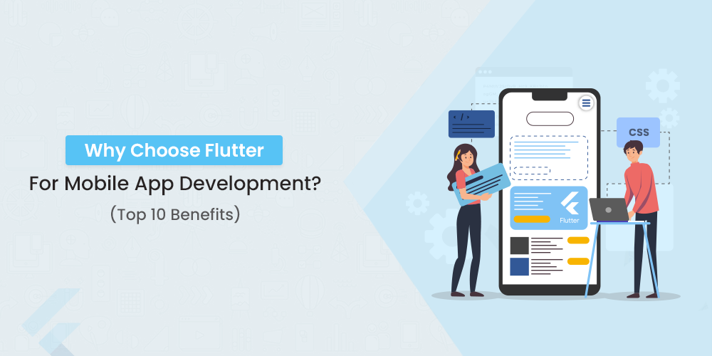 why choose flutter for mobile app development