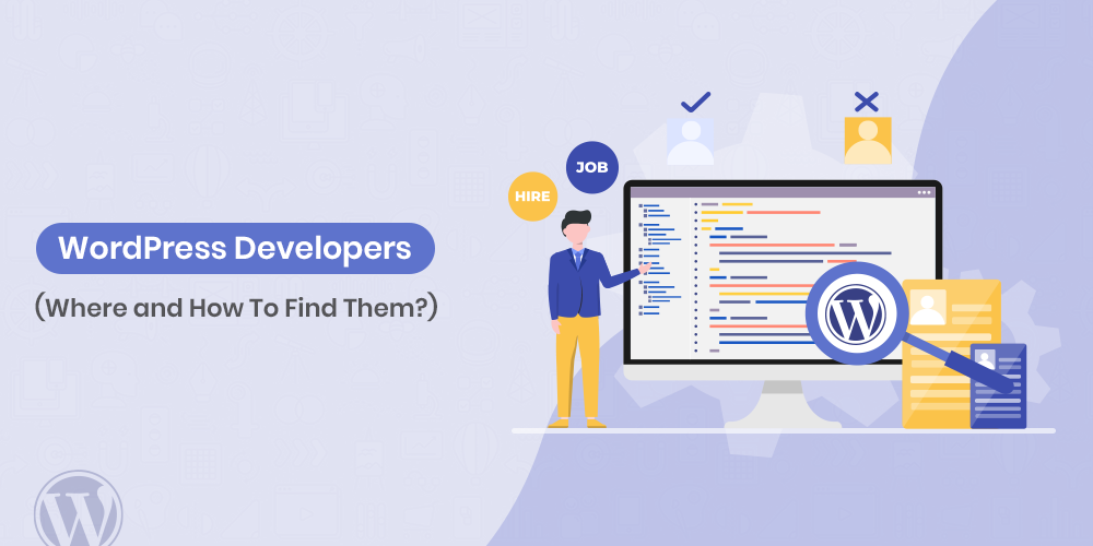 How To Find WordPress Developers