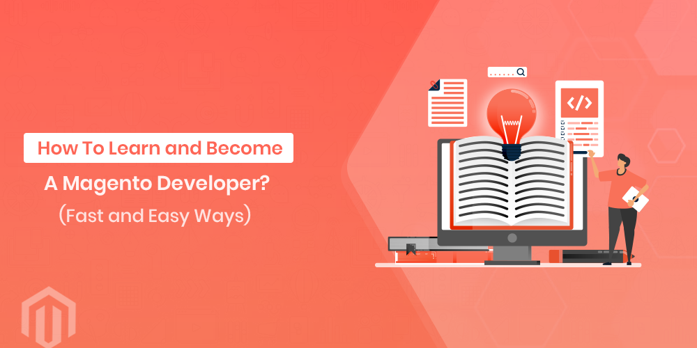 How To Learn and Become a Magento Developer