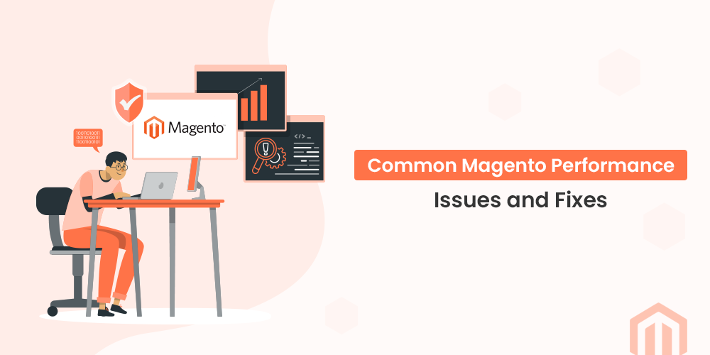 Common Magento Performance Issues and Their Solutions