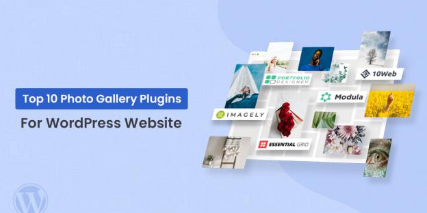 Photo Gallery Plugins For WordPress Website