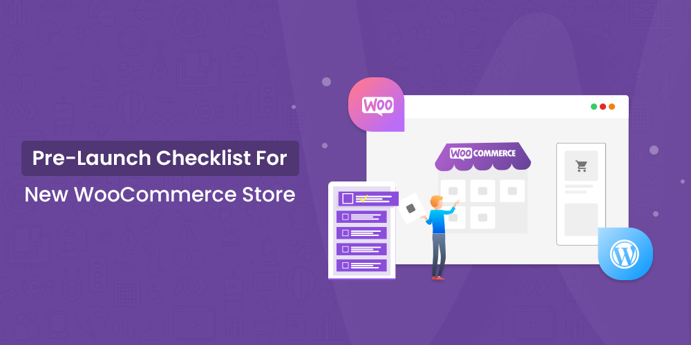 new woocommerce store pre-launch checklist