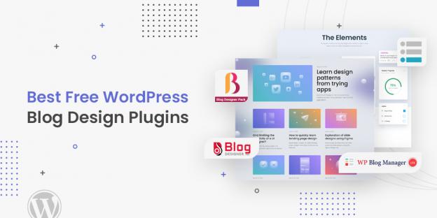 Best WordPress Blog Design Plugins [Free]