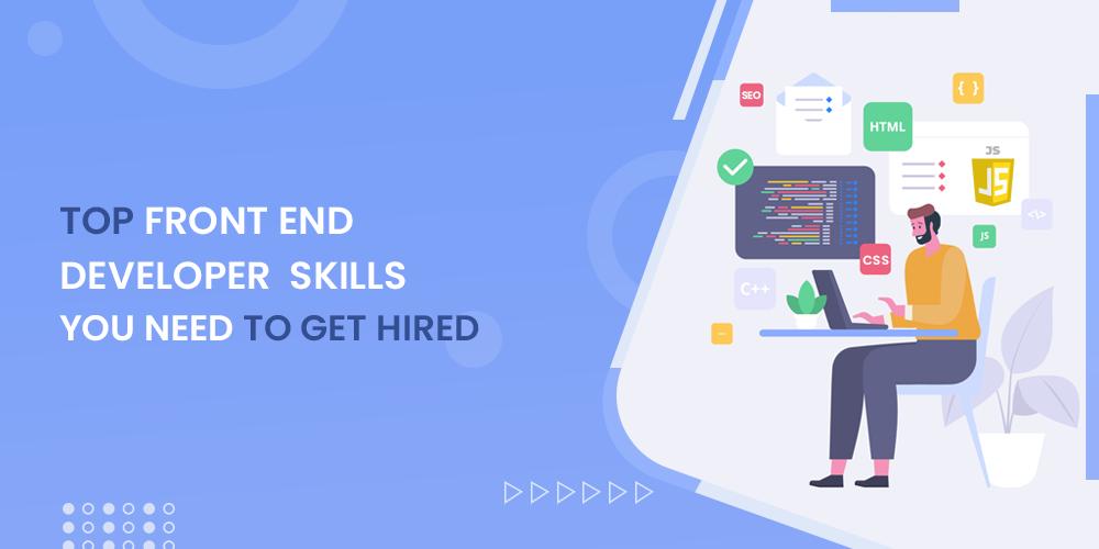 Top Front End Developer Skills